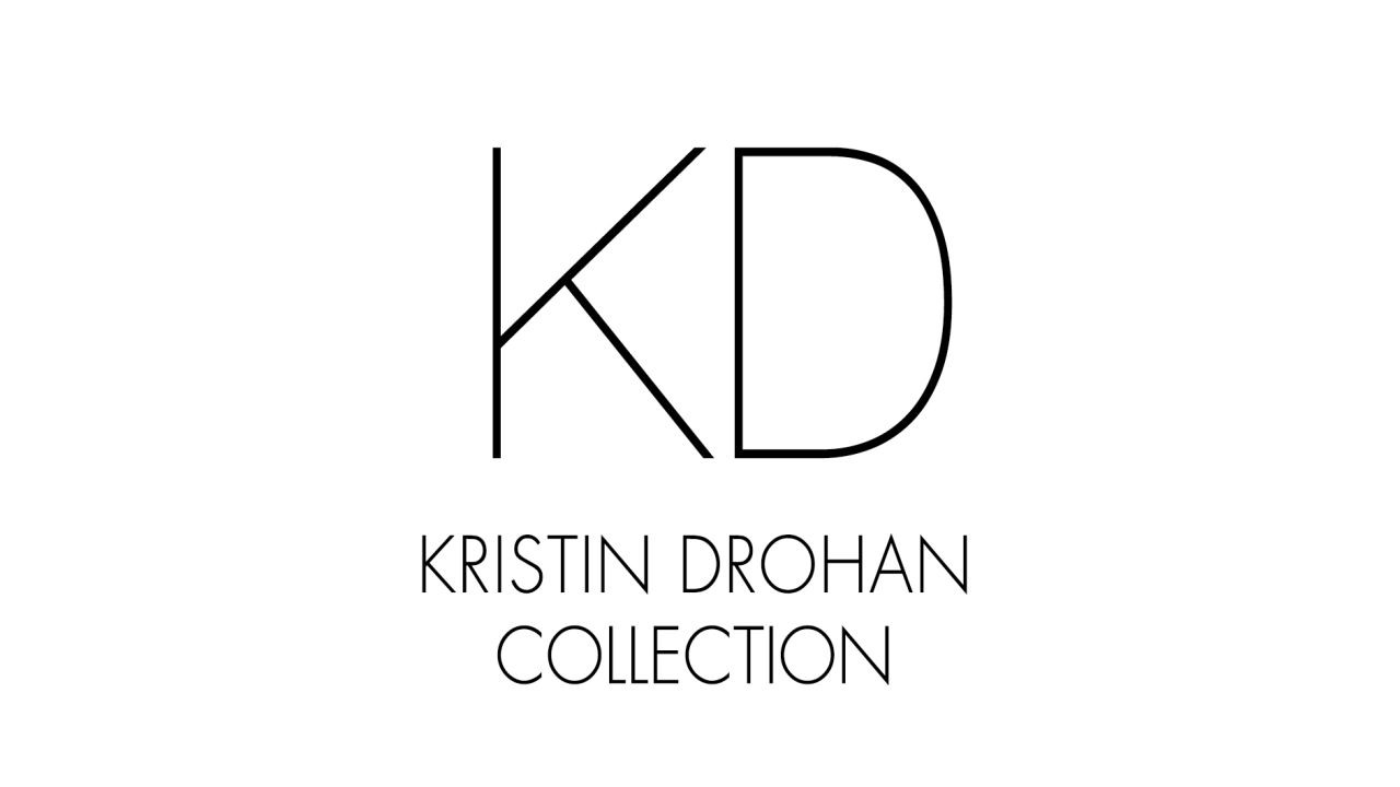 Kristin Drohan Collection